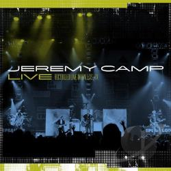 Camp, Jeremy - Jeremy Camp Live CD Cover Art