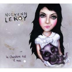 Leroy, Nolwenn - Le Cheshire Cat et Moi CD Cover Art