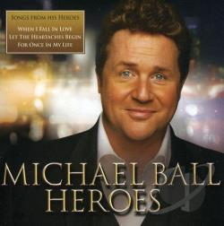 Ball, Michael - Heroes CD Cover Art