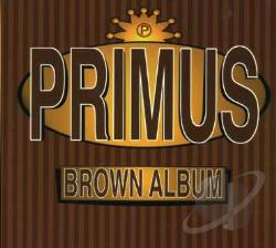 Primus - Brown Album CD Cover Art