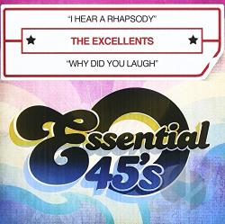 Excellents - I Hear a Rhapsody/Why Did You Laugh CD Cover Art