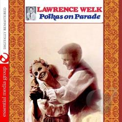 Welk, Lawrence - Polkas On Parade CD Cover Art