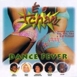 E O Tchan - Dance Fever CD Cover Art