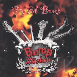 Bump Kitchen - Big Ol' Bones CD Cover Art