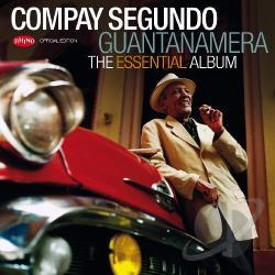 Compay Segundo – Guantanamera: The Essential Album