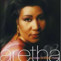 Franklin, Aretha - Rose Is Still A Rose CD Cover Art