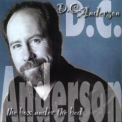 Anderson, D.C. - Box Under the Bed CD Cover Art