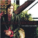 Browne, Jackson - Naked Ride Home CD Cover Art