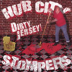 Hub City Stompers - Dirty Jersey CD Cover Art