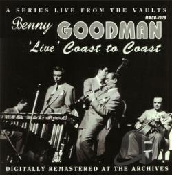 Goodman, Benny - Live Coast To Coast CD Cover Art