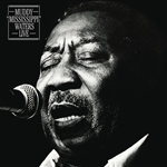 Waters, Muddy - Muddy Mississippi Waters Live CD Cover Art