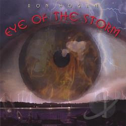 Hogan, Ron - Eye Of The Storm CD Cover Art