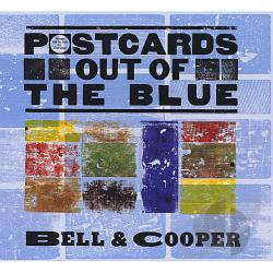 Bell & Cooper - Postcards out of the Blue CD Cover Art