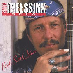 Theessink, Hans - Hard Road Blues CD Cover Art