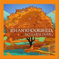 Khoorshed, Jehan - No Harm Done CD Cover Art