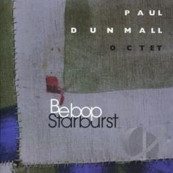 Dunmall, Paul - Bebop Starburst CD Cover Art