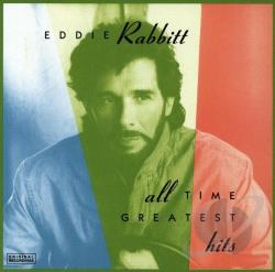Rabbitt, Eddie - All Time Greatest Hits CD Cover Art