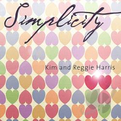Kim & Reggie Harris - Simplicity CD Cover Art