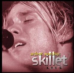 Skillet - Ardent Worship: Skillet Live CD Cover Art