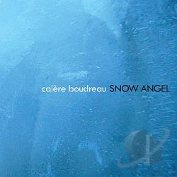 Calere Boudreau - Snow Angel CD Cover Art
