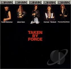 Scorpions - Taken by Force CD Cover Art