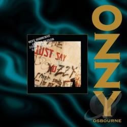 Osbourne, Ozzy - Just Say Ozzy CD Cover Art