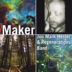 Jon Mark Hester - Maker CD Cover Art
