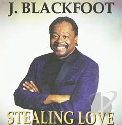 Blackfoot, J. - Stealing Love CD Cover Art