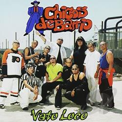 Chicos De Barrio - Vato Loco CD Cover Art