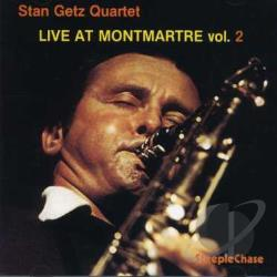 Getz, Stan - Live at Montmartre, Vol. 2 CD Cover Art