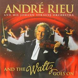 Rieu, Andre - And the Waltz Goes On CD Cover Art