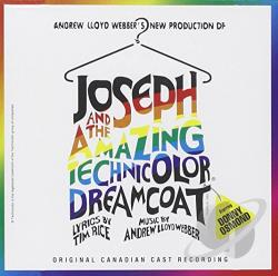 Canadian / Joseph & Amazing Technicolor Dreamcoat - Joseph & Amazing Technicolor Dreamcoat / Canadian CD Cover Art
