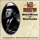 Monroe, Bill - Blue Moon of Kentucky CD Cover Art