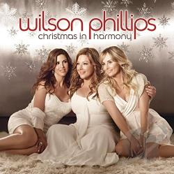 Phillips, Wilson - Christmas in Harmony CD Cover Art