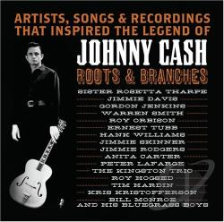 Cash, Johnny - Roots & Branches CD Cover Art
