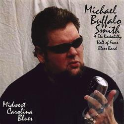 Michael Buffalo Smith - Midwest Carolina Blues CD Cover Art
