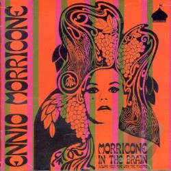 Morricone, Ennio - Morricone in the Brain: Blowing Your Mind with the Maestro CD Cover Art