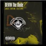 Devin The Dude - Just Tryin' Ta Live DB Cover Art