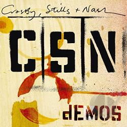 Crosby, Stills, and Nash - Demos CD Cover Art