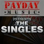 Various Artists - Payday Music Presents The Singles DB Cover Art