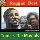 Toots & The Maytals - Don't Trouble CD Cover Art