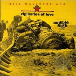 Vigilantes Of Love - Audible Sigh CD Cover Art