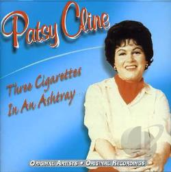 Cline, Patsy - 3 Cigarettes In An Ashtray CD Cover Art