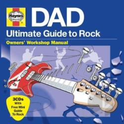Haynes Ultimate Guide to Rock: Dad CD Cover Art
