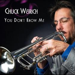 Weirich, Chuck - You Don't Know Me CD Cover Art