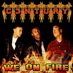 C3ntury - We On Fire CD Cover Art