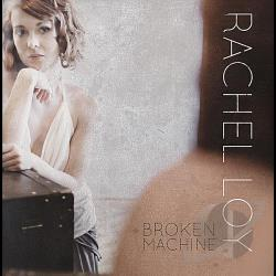 Loy, Rachel - Broken Machine CD Cover Art