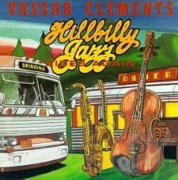 Clements, Vassar - Hillbilly Jazz Rides Again CD Cover Art