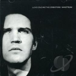 Cole, Lloyd / Lloyd Cole and the Commotions - Mainstream CD Cover Art