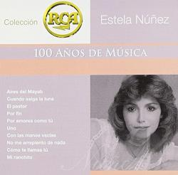 Nunez, Estela - Coleccion Rca: 100 Anos De Musica CD Cover Art